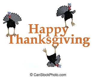 """3D rendering of 3 silly toon turkeys on the text """"Happy Thanksgiving""""."""