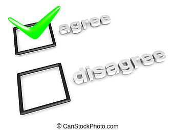 3D rendering of Agree/Disagree decision concept.