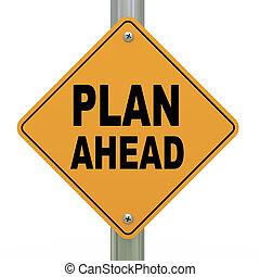 3d road sign plan ahead