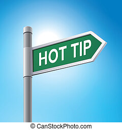 3d road sign saying hot tip