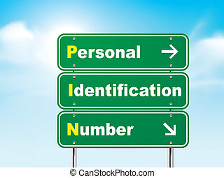 3d road sign with personal identification number
