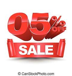 3d SALE zero five percentage off