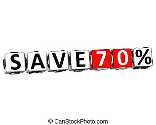 3D Save 70% Button Click Here Block Text over white...