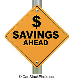 3d savings ahead road sign