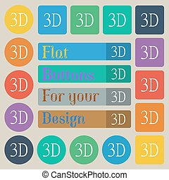 3D sign icon. 3D-New technology symbol. Set of twenty colored flat, round, square and rectangular buttons. Vector