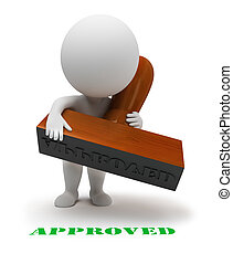 """3d small people with a stamp sets the seal it """"approved"""". 3d image. Isolated white background."""