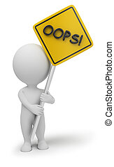 "3d small people with a ""oops"" sign in hands. 3d image. Isolated white background."