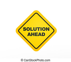 Solution Ahead traffic sign