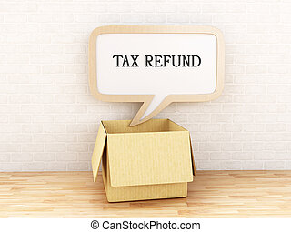 "3d Speech bubble ""tax refund"""