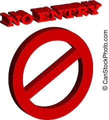 3D symbol no entry isolated on white background