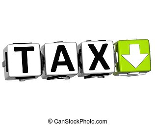 3D TAX Button Click Here Block Text over white background