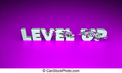 3d text - Level up with glitches effect are on surface,...