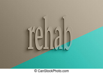 3D text on the wall, rehab