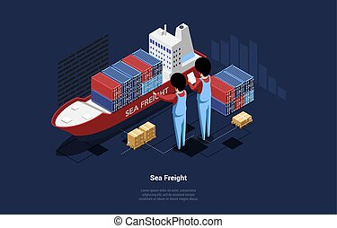 3D Vector Illustration In Cartoon Isometric Style Of Sea Freight Concept. Composition On Dark Background With Big Staff Characters Loading Small Ship With Package. Warehouse And Logistics Idea Design