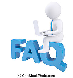 3d white man with laptop sitting on the word FAQ. Isolated...