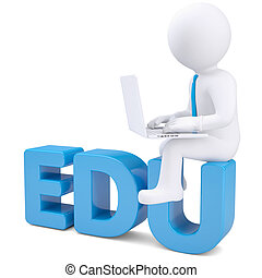 3d white man with laptop sitting on the word EDU. Isolated...