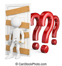 3d white people. Man closing the door to doubt with wooden boards and nails. Isolated white background.