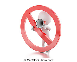 3d White people with megaphone surrounded by a forbidden sign.