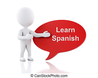 3d White people with speech bubble that says Learn Spanish.