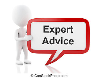 3d White people with speech bubble that says expert advice.