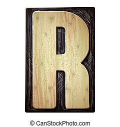 3d wood letterpress alphabet R