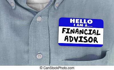 3d, woorden, naam, financieel, label, illustratie, adviseur, hallo