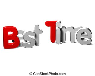 3D Word Best Time on white background