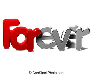 3D Word Forever on white background