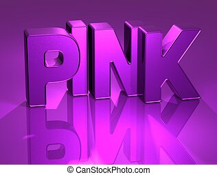 3D Word Pink with mirror on background