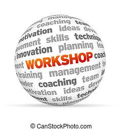 3d Workshop Word Sphere on white background.