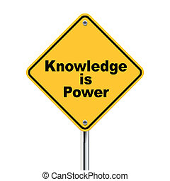 3d yellow roadsign of knowledge is power isolated on white...