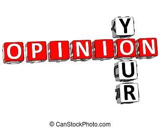Your Opinion Crossword - 3D Your Opinion Crossword on white...