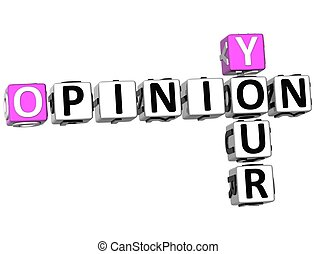 3D Your Opinion Crossword on white background