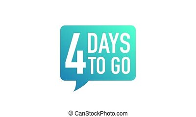 4 Days Left label on white background. Flat icon. Motion graphics