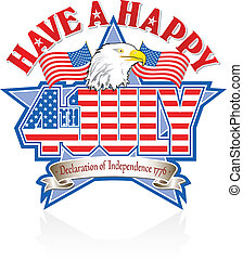 Have a Happy 4th July Graphic and Bald Eagle editable vector.