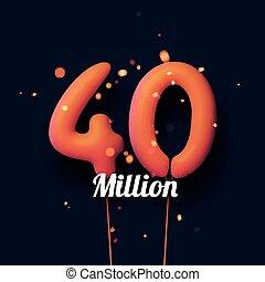 40 million sign orange balloons with threads on black ...