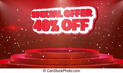 40 off Special Offer Text Animation Stage Podium Confetti...