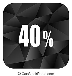 40 percent black color web modern brillant design square internet icon on white background.