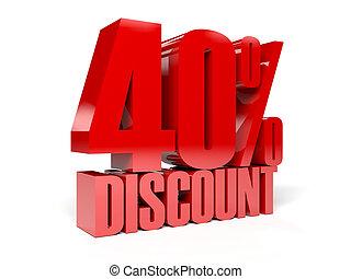 40 percent discount.