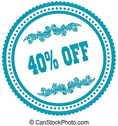 40 PERCENT OFF Blue Round Stamp