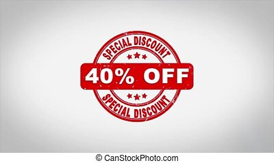 40% Percent Off Special Discount Signed Stamping Text Wooden Stamp Animation. Red Ink on Clean White Paper Surface Background with Green matte Background Included.