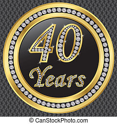 40 years anniversary, happy birthday golden icon with ...