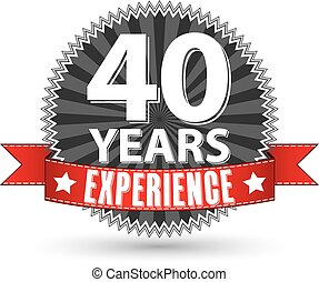 40 years experience retro label with red ribbon, vector illustration