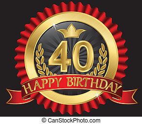 40 years happy birthday golden label with ribbons