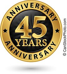 45, år, årsdag, guld, etikett, vektor, illustration