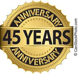 45, år, årsdag, gyllene, etikett