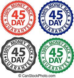 45 day 100% money back guarantee sign set, vector illustration