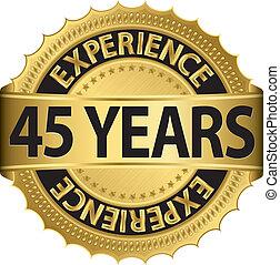 45, experiencia, años