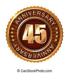 45 years anniversary golden brown label.