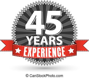 45 years experience retro label with red ribbon, vector...